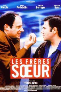 Frères Soeur, Les