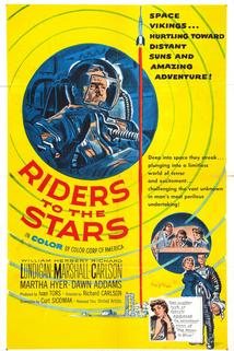 Riders to the Stars  - Riders to the Stars