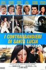 Contrabbandieri di Santa Lucia, I