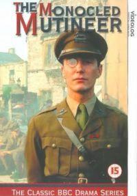 The Monocled Mutineer