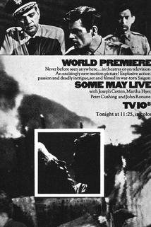 Some May Live  - Some May Live