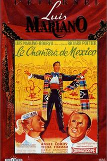 Chanteur de Mexico, Le