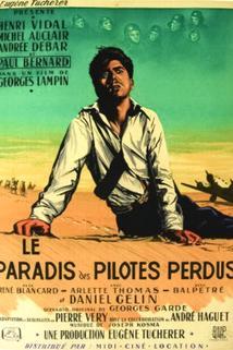 Paradis des pilotes perdus, Le