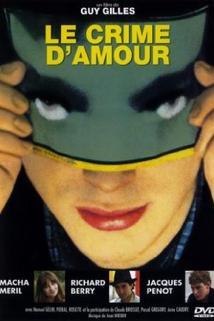 Crime d'amour, Le