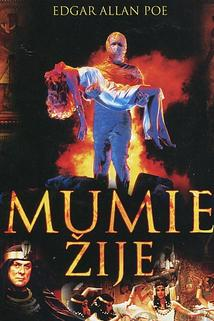 Mumie žije  - Mummy Lives, The