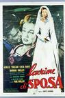 Lacrime di sposa (1955)