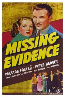 Missing Evidence  - Missing Evidence