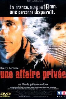 Soukromé záležitosti  - Affaire privée, Une