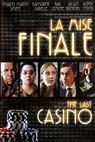 Poslední kasino (2004)