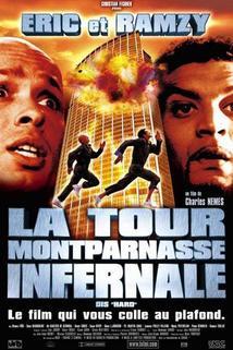 Téměř smrtonosná past  - Tour Montparnasse infernale, La
