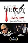 The Wiseguy Kitchen Live Show