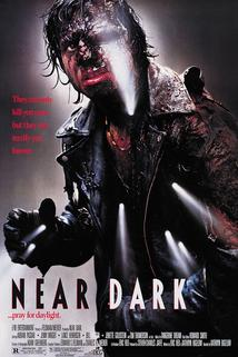Na prahu temnot  - Near Dark