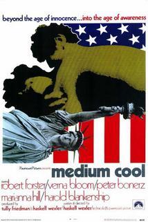 Medium Cool  - Medium Cool