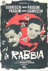 Rabbia, La