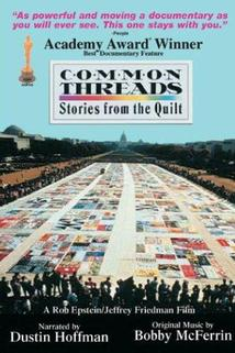 Common Threads: Stories from the Quilt  - Common Threads: Stories from the Quilt