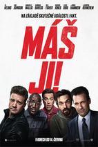 Plakát k filmu: Máš ji!: Trailer