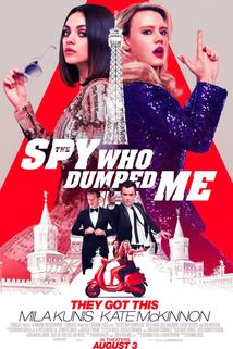 Plakát k filmu: Spy Who Dumped Me, The