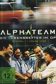 Alphateam - Die Lebensretter im OP  - Alphateam - Die Lebensretter im OP