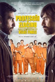 Profesoři zločinu: Velké finále