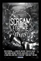 Plakát k filmu: Scream for Me Sarajevo