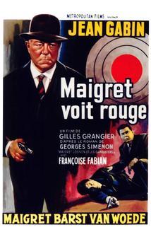 Komisař Maigret zuří