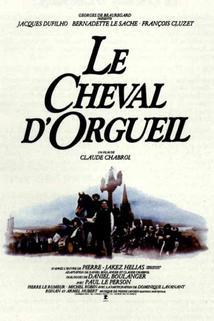 Cheval d'orgueil, Le