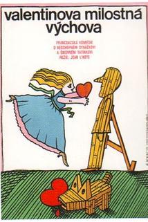 Valentinova milostná výchova