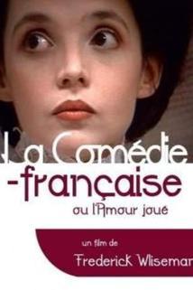 Comédie-Française ou L'amour joué, La