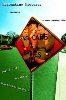 Fast Cars & Babies