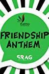 Friendship Anthem
