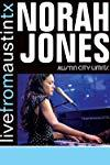 Live from Austin, TX: Norah Jones