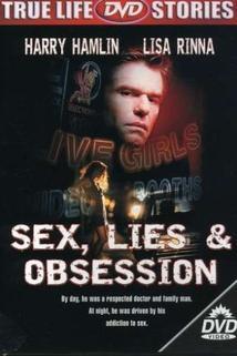 Sex, lži a posedlost