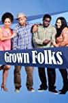 Grown Folks  - Grown Folks