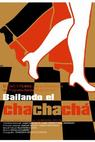 Bailando chachacha (2005)