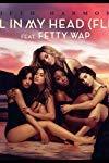 Fifth Harmony Feat. Fetty Wap: All in My Head