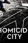Homicide City ()