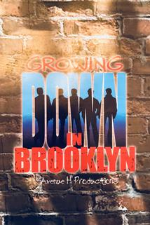 Growing Down in Brooklyn