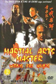 Huang Fei Hong xi lie: Zhi yi dai shi