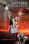 Another Apocalyptic Zombie Movie