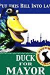 Duck for Mayor