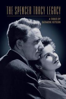 The Spencer Tracy Legacy: A Tribute by Katharine Hepburn