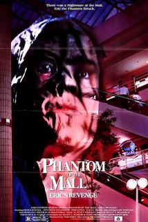 Phantom of the Mall: Eric's Revenge  - Phantom of the Mall: Eric's Revenge