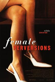 Zvrhlosti žen  - Female Perversions