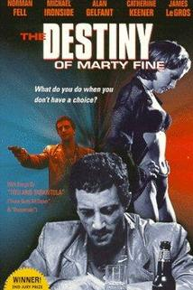 Destiny of Marty Fine, The