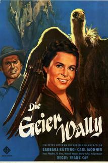 Geierwally, Die