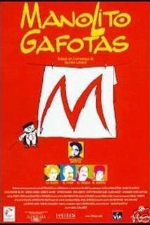 Manolito Gafotas  - Manolito Gafotas