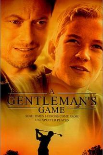 Gentleman's Game, A
