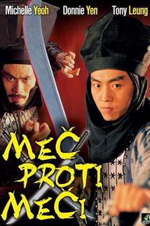 Meč proti meči  - Xin liu xing hu die jian