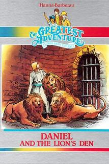 The Greatest Adventure: Stories from the Bible - Daniel and the Lion's Den  - The Greatest Adventure: Stories from the Bible - Daniel and the Lion's Den
