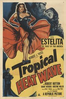 Tropical Heat Wave